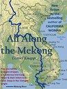 All Along The Mekong
