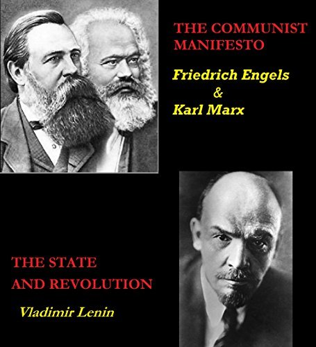 The Communist Manifesto / The State and Revolution ( Annotated )