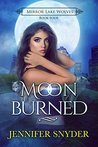 Moon Burned by Jennifer Snyder