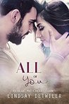 #BlogTour ~ All of You ( A Rescue Me Novella)  by Lindsay Detwiler  ~ #4StarReview @LindsayDetwiler  @GiveMeBooksBlog