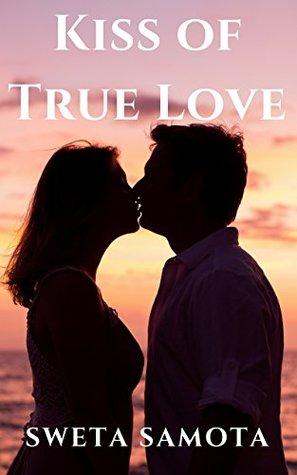 Kiss of true love by sweta samota kiss of true love thecheapjerseys Gallery