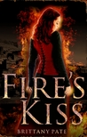 Fire's Kiss by Brittany Pate