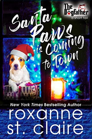 Santa Paws is Coming to Town (A Dogfather Short Tail) (The Dogfather, #3.5)