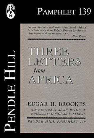 Three Letters from Africa (Pendle Hill Pamphlets Book 139)