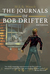 The Journals of Bob Drifter by M.L.S. Weech