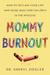 Mommy Burnout by Sheryl G. Ziegler