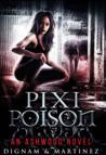 Pixi Poison: An Ashwood Novel