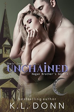 Unchained (Hogan Brother's #3)
