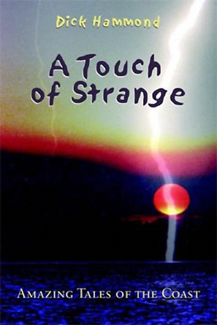 A Touch of Strange: Amazing Tales of the Coast