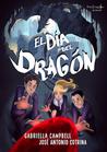 El día del dragón by Gabriella Campbell