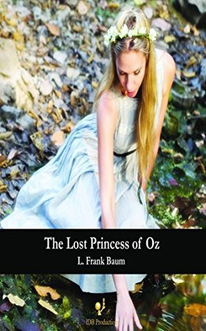 The Lost Princess of Oz - Special Edition - [Oxford University Press] -                  (Oz #11)