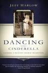 Dancing with Cinderella by Jeff Harlow