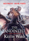 The Anointed (Red Proxy #3)