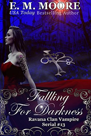 Falling For Darkness: Reverse Harem (A Ravana Clan Vampire Serial Book 13)