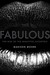 Fabulous: The Rise of the Beautiful Eccentric