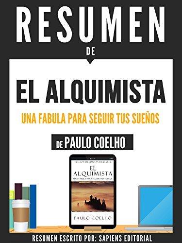 """Resumen De """"El Alquimista: Una Fabula Para Seguir Tus Sueños - De Paulo Coelho"""""""