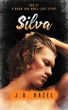 Silva: End of a Rock and Roll Love Story (Indie Rock Star Book 2)
