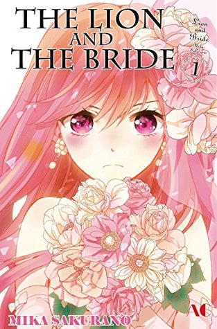 The Lion and the Bride Vol. 1 by Mika Sakurano
