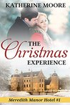 The Christmas Experience: Meredith Manor Hotel #1