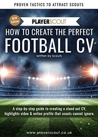 Football CV Template + eBook 'How To create The Perfect Football CV': Written by Football Professionals