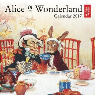 British Library - Alice in Wonderland mini wall calendar 2017