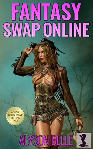 Fantasy Swap Online Trilogy - Alyson Belle