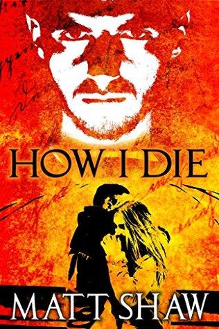 How I Die: A Horror Thriller
