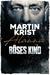 Böses Kind by Martin Krist