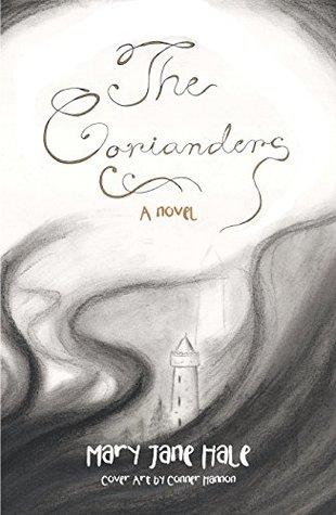 The Corianders: A Novel