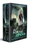 The Portal Opens: Dae Portals Books One & Two
