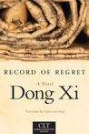 Record of Regret by Dong Xi