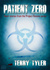 Patient Zero by Terry Tyler