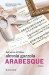 Arabesque by Alessia Gazzola