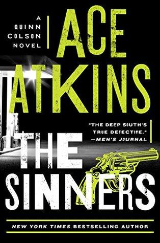 The Sinners (Quinn Colson, #8)