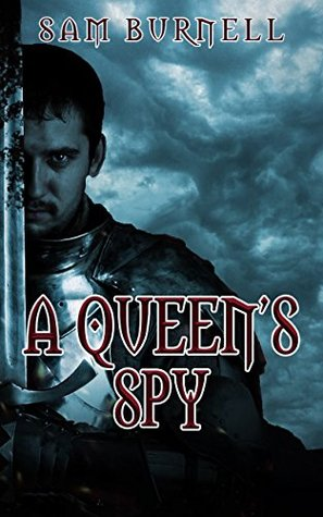 A Queen's Spy by Samantha Burnell