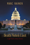 Death Votes Last (Jeff Trask Crime Drama Series, #5)
