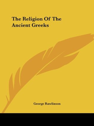 The Religion of the Ancient Greeks