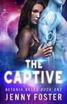 The Captive (Betania Breed, #1)