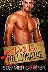 Date The Billionaire by Summer Cooper