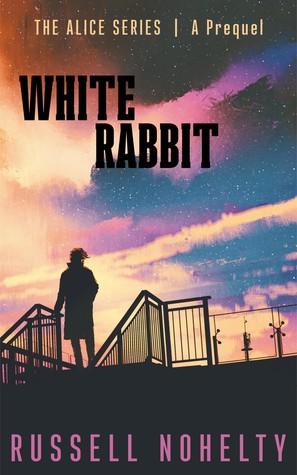 White Rabbit (Alice #0.5)