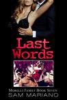 Last Words (Morelli Family, #7)