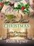 "The Town Named Christmas: Plus the Christian novella, ""One Last Christmas"""