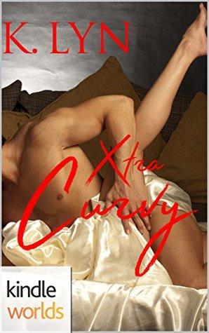Xtra Curvy (Imperfect Love Kindle Worlds Novella)