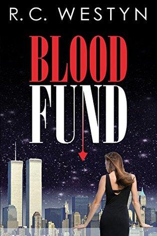 Blood Fund: A Novel