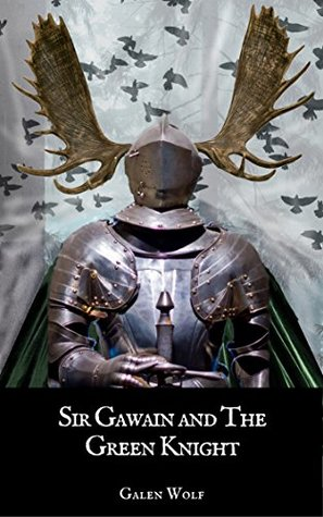Sir Gawain and the Green Knight (Camelot #2.5)