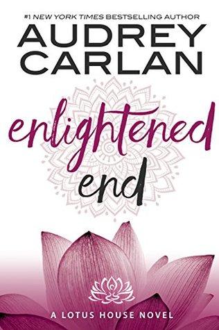 Enlightened End (Lotus House #7)
