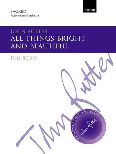 All things bright and beautiful: Full score