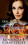 Old Money (Wellington Estates, #2)