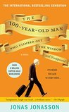 The Hundred-Year-Old Man Who Climbed Out of the Window and Di... by Jonas Jonasson