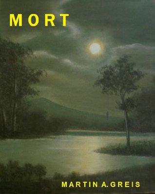 MORT (MORT series Book 2)